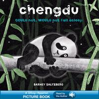 Chengdu Could Not, Would Not, Fall AsleepA Hyperion Read-Along | Read by the Author!【電子書籍】[ Barney Saltzberg ]