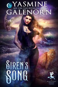 Siren's Song【電子書籍】[ Yasmine Galenorn ]