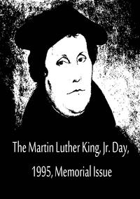 The Martin Luther King, Jr. Day, 1995, Memorial Issue【電子書籍】[ Martin Luther ]