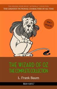 Oz: The Complete Collection【電子書籍】[ L. Frank Baum ]