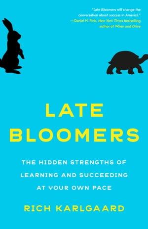洋書, SOCIAL SCIENCE Late BloomersThe Power of Patience in a World Obsessed with Early Achievement Rich Karlgaard