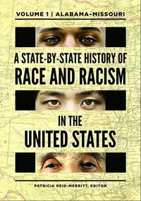 A State-by-State History of Race and Racism in the United States [2 volumes]【電子書籍】