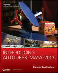 Introducing Autodesk Maya 2013【電子書籍】[ Dariush Derakhshani ]