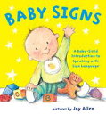 Baby SignsA Baby-Sized Introduction to Speaking with Sign Language【電子書籍】[ Joy Allen ]