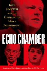 洋書, SOCIAL SCIENCE Echo Chamber Rush Limbaugh and the Conservative Media Establishment Kathleen Hall Jamieson