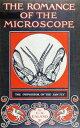 楽天Kobo電子書籍ストアで買える「The Romance of the Microscope【電子書籍】[ C. A. Ealand Ealand ]」の画像です。価格は100円になります。