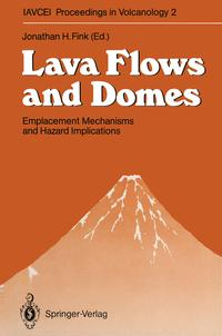 洋書, COMPUTERS & SCIENCE Lava Flows and DomesEmplacement Mechanisms and Hazard Implications