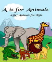 A is for Animals...