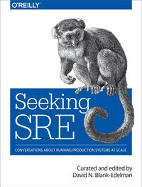 Seeking SREConversations About Running Production Systems at Scale【電子書籍】[ David N. Blank-Edelman ]