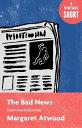 楽天Kobo電子書籍ストアで買える「The Bad NewsFrom Moral Disorder【電子書籍】[ Margaret Atwood ]」の画像です。価格は136円になります。