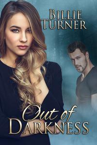 Out of Darkness【電子書籍】[ Billie Turner ]