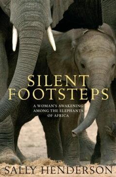 Silent Footsteps【電子書籍】[ Sally Henderson ]