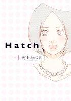 【期間限定 無料お試し版 閲覧期限2020年12月22日】Hatch(1)