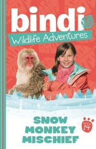 Bindi Wildlife Adventures 14: Snow Monkey Mischief【電子書籍】[ Bindi Irwin ]