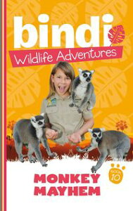 Bindi Wildlife Adventures 10: Monkey Mayhem【電子書籍】[ Bindi Irwin ]