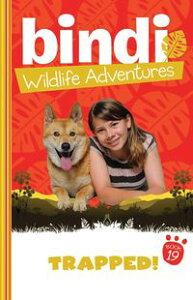 Bindi Wildlife Adventures 19: Trapped!【電子書籍】[ Bindi Irwin ]
