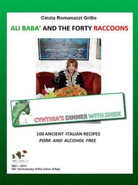 Ali Bab? and the forty raccoons【電子書籍】[ Cinzia Romanazzi Grillo ]