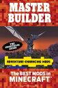 楽天Kobo電子書籍ストアで買える「Master Builder Adventure-Enhancing ModsThe Best Mods in Minecraft??【電子書籍】[ Triumph Books ]」の画像です。価格は322円になります。