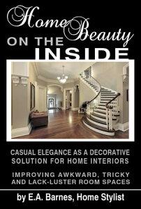 Home Beauty on the Inside【電子書籍】[ EA Barnes ]