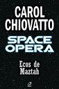 Space Opera - Ec...