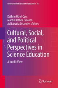 Cultural, Social, and Political Perspectives in Science EducationA Nordic View【電子書籍】
