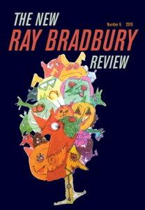 The New Ray Bradbury ReviewNumber 6【電子書籍】[ Jeffrey Kahan ]