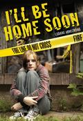 I'll Be Home Soon【電子書籍】[ Luanne Armstrong ]