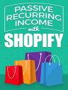 楽天Kobo電子書籍ストアで買える「Passive Recurring Income with Shopify【電子書籍】[ Anonymous ]」の画像です。価格は116円になります。