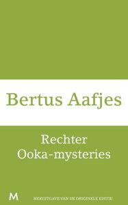 Rechter Ooka-mysteries【電子書籍】[ Bertus Aafjes ]