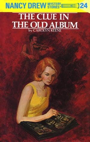 洋書, BOOKS FOR KIDS Nancy Drew 24: The Clue in the Old Album Carolyn Keene