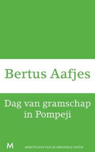 Dag van gramschap in Pompeji【電子書籍】[ Bertus Aafjes ]