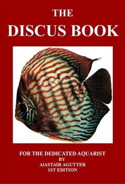 The Discus Book1【電子書籍】[ Alastair Agutter ]