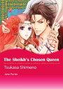 The Sheikh's Chosen Queen (Harlequin Comics)Harlequin Comics【電子書籍】[ Jane Porter ]