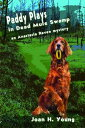 Paddy Plays in Dead Mule Swamp【電子書籍】[ Joan H. Young ]