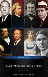 Classic Authors Super Set Series 1: (Shandon Press): Mark Twain, Edgar Allan Poe, , H.P Lovecraft,Robert E. Howard...【電子書籍】[ Mark Twain ]