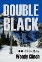 Double Black【電子書籍】[ Wendy Clinch ]