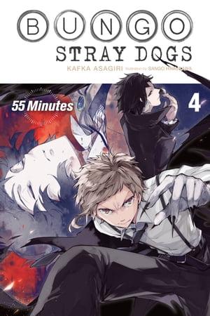 洋書, FICTION & LITERTURE Bungo Stray Dogs, Vol. 4 (light novel)55 Minutes Kafka Asagiri