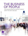 The Business of PeopleThe significance of social science over the next decade【電子書籍】[ Campaign for Social Science ]