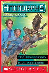 The Conspiracy (Animorphs #31)【電子書籍】[ K. A. Applegate ]