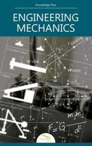 Engineering Mechanicsby Knowledge flow【電子書籍】[ Knowledge flow ]