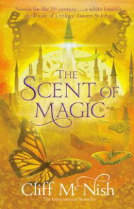 The Scent of Magic: The Doomspell Trilogy (Book 2)【電子書籍】[ Cliff McNish ]