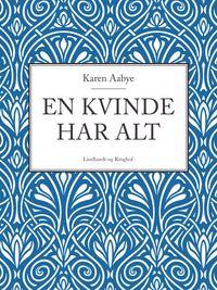 洋書, FICTION & LITERTURE En kvinde har alt Karen Aabye