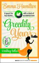 Greedily Yours -...