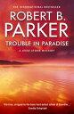 楽天Kobo電子書籍ストアで買える「Trouble in Paradise【電子書籍】[ Robert B Parker ]」の画像です。価格は261円になります。
