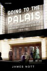 Going to the PalaisA Social And Cultural History of Dancing and Dance Halls in Britain, 1918-1960【電子書籍】[ James Nott ]