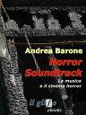 楽天Kobo電子書籍ストアで買える「Horror soundtrack. La musica e il cinema horror【電子書籍】[ Andrea Barone ]」の画像です。価格は552円になります。