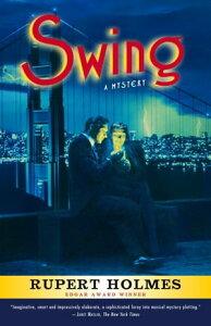 SwingA Mystery【電子書籍】[ Rupert Holmes ]