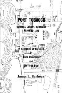 Port Tobacco, MD - Prior to 1895Civil War era Port Tobacco, MD【電子書籍】[ James L. Barbour ]
