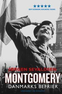 Montgomery - Danmarks befrier【電子書籍】[ J?rgen Sevaldsen ]