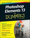 Photoshop Elements 13 For Dummies【電子書籍】[ Barbara Obermeier ]